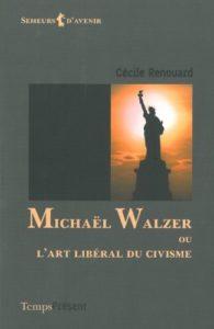 Michaël Walzer ou l'art libéral du cynisme