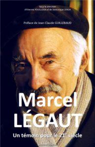 Marcel Légaut, un témoin pour le XXIe siècle