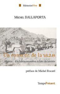 Un conscrit de la 58.2.B ; Algérie : d'éclaboussures en éclats de vérité