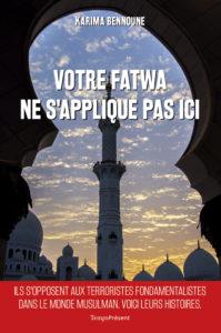 Votre Fatwa ne s'applique pas ici