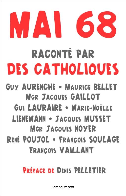 «Mai 68 raconté par des catholiques»