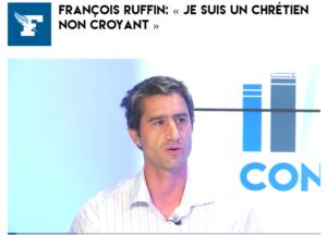 «Je suis un chrétien non croyant» : François Ruffin évoque «Paix intérieure et paix sociale» sur le Figaro-Live (12/07/2018)