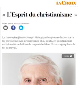 Recension de «L'esprit du christianisme» dans La Croix : «peu de théologiens font entendre aussi nettement la voix du Dieu qui « a tant aimé le monde »»